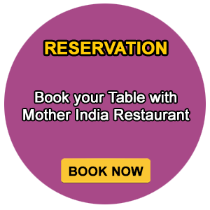 Reserve your Table with Mother India
